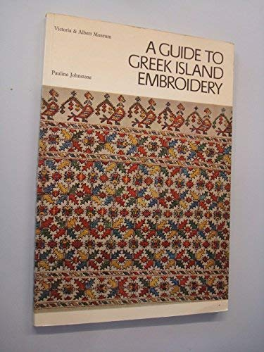 9780905209135: A Guide to Greek Island Embroidery