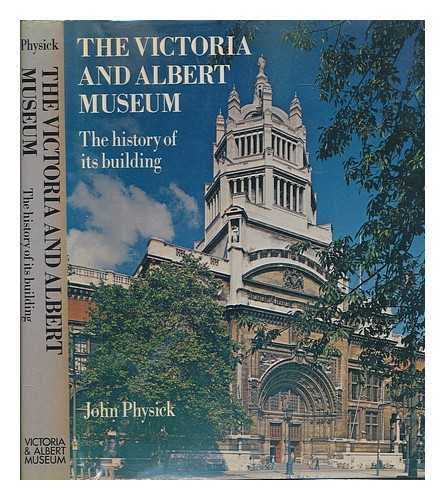 9780905209258: The Victoria and Albert Museum: The History of Its Building