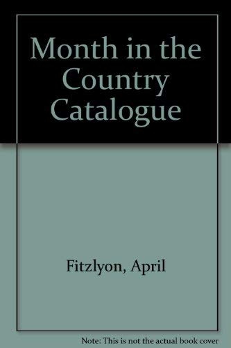Month in the Country Catalogue (9780905209449) by Fitzlyon, April