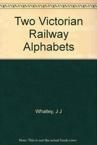 Two Railway Alphabets (090520946X) by Joyce Irene Whalley; Victoria and Albert Museum
