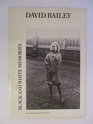 David Bailey, Black and White Memories. An: Essays David Mellor
