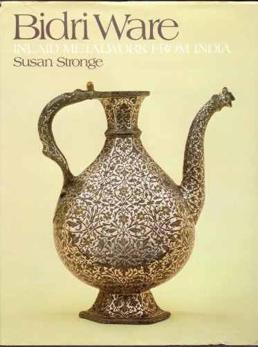 Bidri Ware : Inlaid Metalwork from India: Stronge , Susan