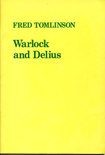 9780905210056: Warlock and Delius