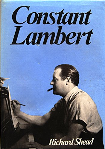 Constant Lambert.: Richard Shead.