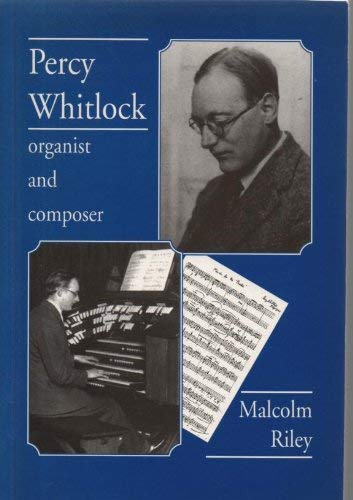 9780905210643: Percy Whitlock: Organist and Composer