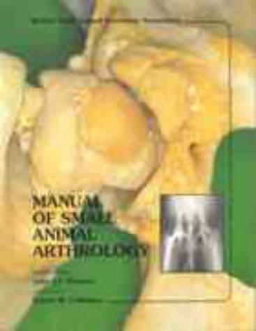 Manual of Small Animal Arthrology (BSAVA British: n/a