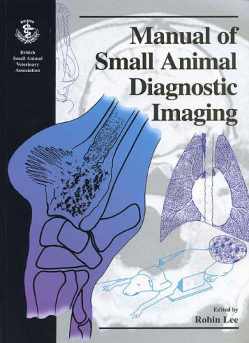 9780905214269: Manual of Small Animal Diagnostic Imaging (BSAVA British Small Animal Veterinary Association)