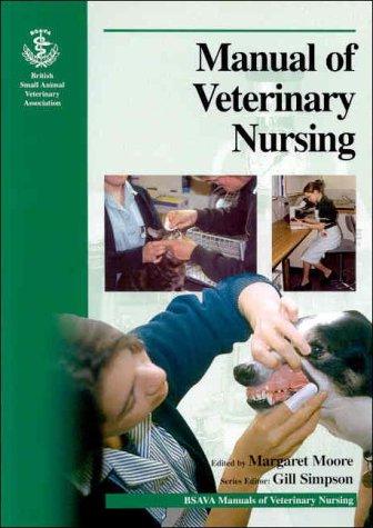 9780905214504: BSAVA Manual of Veterinary Nursing (BSAVA British Small Animal Veterinary Association)