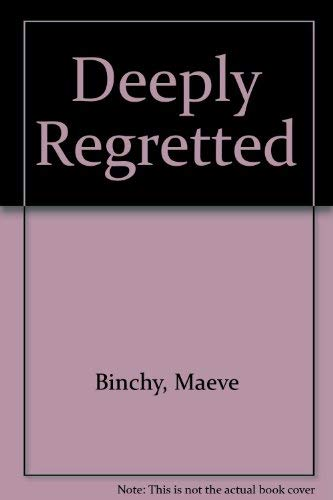 9780905223124: Deeply Regretted By...