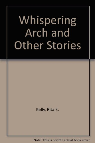 9780905223407: The Whispering Arch and Other Stories