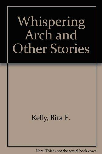 9780905223452: Whispering Arch and Other Stories