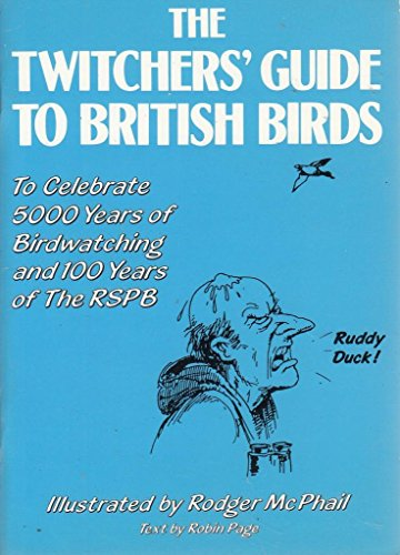 Twitchers' Guide to British Birds (0905232100) by McPhail, Rodger; Page, Robin