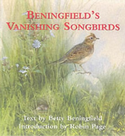 9780905232195: Beningfield's Vanishing Songbirds