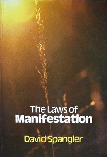 Laws of Manifestation: David Spangler