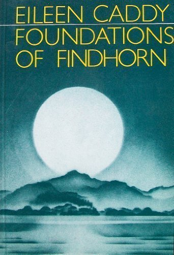 Foundations of Findhorn.