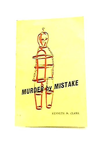 Murder by mistake (Publication - Rye Museum ; no. 11): Clark, Kenneth M