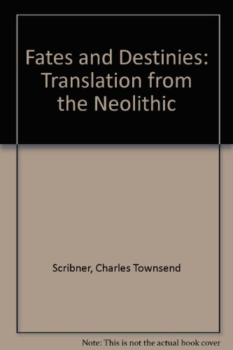 9780905262192: Fates and Destinies: Translation from the Neolithic