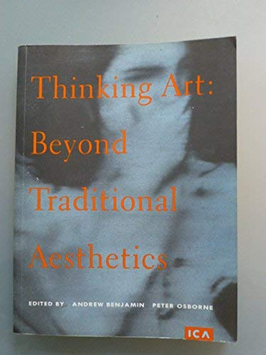 Thinking Art; Beyond General Aesthetics