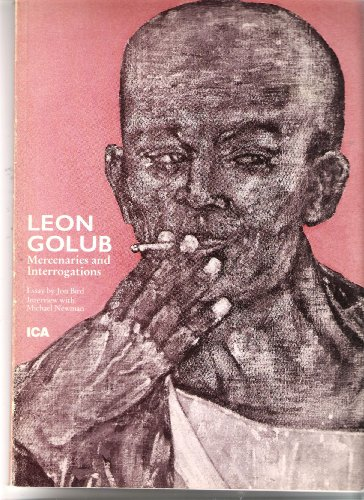 9780905263205: Leon Golub: Mercenaries and interrogations by Golub, Leon