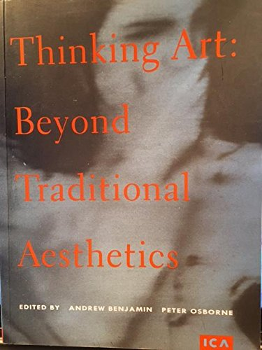 9780905263298: Thinking Art: Beyond Traditional Aesthetics (Ica Documents, No 10)