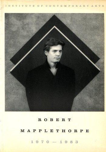 Robert Mapplethorpe, 1970-1983: Robert Mapplethorpe