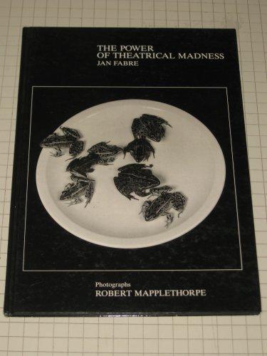 9780905263908: Power of Theatrical Madness: Photographs by Robert Mapplethorpe