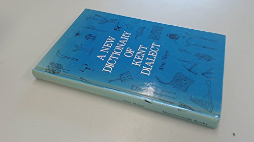 A NEW DICTIONARY OF KENT DIALECT