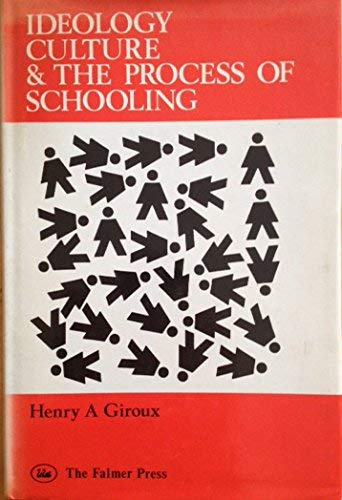 9780905273198: Ideology, Culture and the Process of Schooling