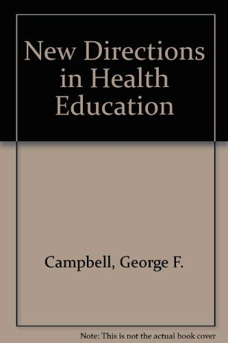 New Directions in Health Education: School Health Education and the Community in Western Europe and...