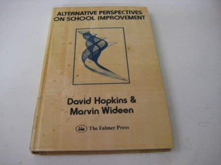 9780905273822: Alternative Perspectives on School Improvement
