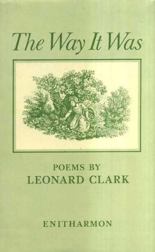THE WAY IT WAS: POEMS: Leonard Clark
