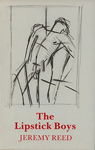 The Lipstick Boys: Reed Jeremy