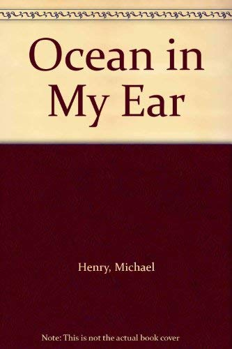 An Ocean in My Ear