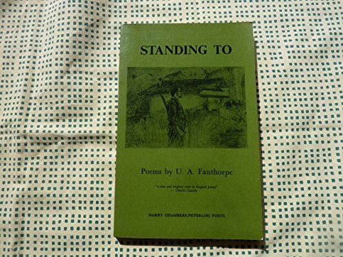 Standing to: Fanthorpe U. A.
