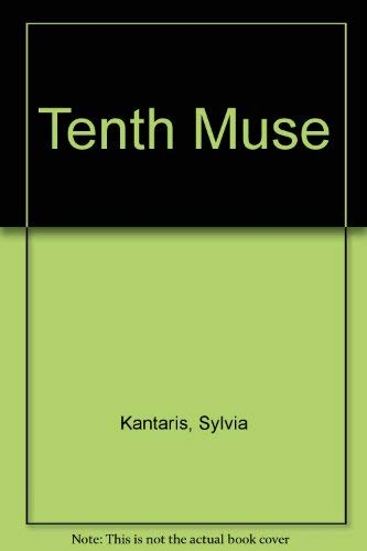 Tenth Muse: SYLVIA KANTARIS