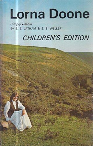 Lorna Doone Simply Retold (Children's Edition): Latham, S. E.,