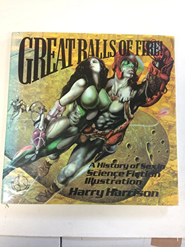 9780905310077: Great Balls of Fire: History of Sex in Science Fiction Illustration