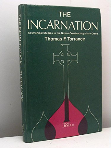 9780905312149: The Incarnation