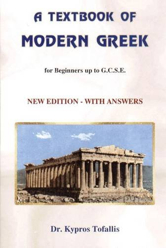 9780905313269: A Textbook of Modern Greek: For Beginners Up to GCSE