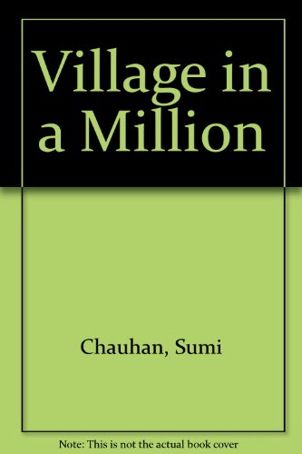 A Village in a Million: Chauhan Sumi