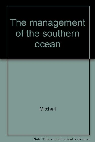 9780905347141: The management of the southern ocean