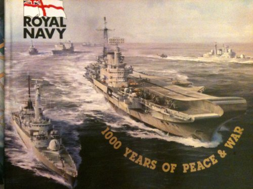 9780905353043: Royal Navy: 1000 Years of Peace and War