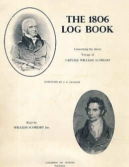 9780905355245: The 1806 Log Book Concerning the Arctic Voyage of Captain William Scoresby