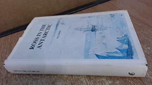 Ross in the Antarctic: Ross, M.J.