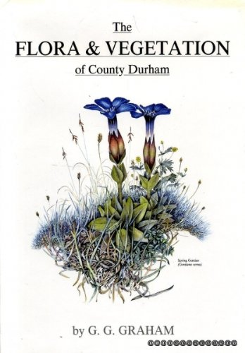 The flora and vegetation of County Durham