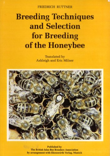 9780905369075: Breeding Techniques and Selection for Breeding of the Honeybee