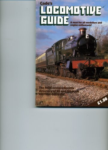 Cade's Locomotive Guide.: Lovett, Dennis & Leslie Wood