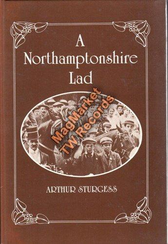 A Northamptonshire Lad.: Sturgess, Arthur.