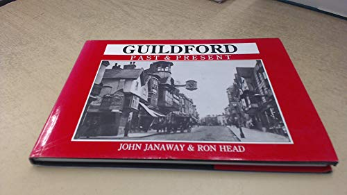 9780905392547: Guildford Past and Present