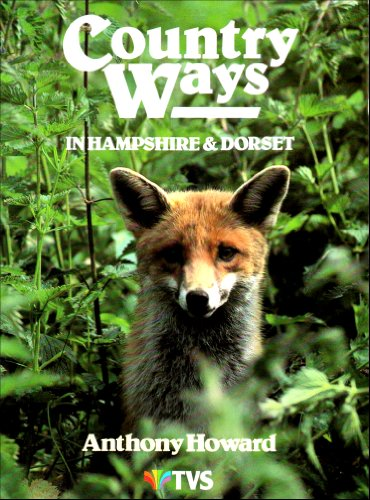 9780905392660: Country Ways in Hampshire and Dorset